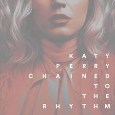 Katy Perry - Chained to the Rhythm (feat. Skip Marley) made by meanwind | Coverlandia