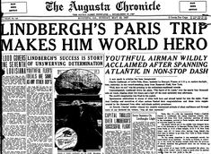 "Front-page news about Charles Lindbergh's historic first solo flight across the Atlantic Ocean, published in the Augusta Chronicle newspaper (Augusta, Georgia), 22 May 1927. Read more on the GenealogyBank blog: ""21 May 1927: Charles Lindbergh's Daring Solo Plane Flight."" http://blog.genealogybank.com/21-may-1927-charles-lindberghs-daring-solo-plane-flight.html"