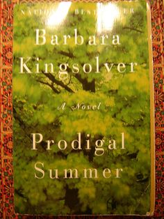 'Prodigal Summer' by Barbara Kingsolver: such a gifted writer & a wonderful book! It is 'a hymn to wilderness that celebrates the prodigal spirit of human nature, and of nature itself'. I Love Books, Great Books, Books To Read, My Books, Amazing Books, Summer Books, Summer Reading Lists, Barbara Kingsolver Books, Thing 1