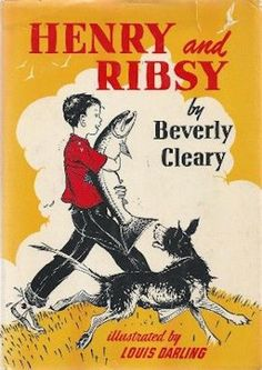 """""""Henry and Ribsy"""" by Beverly Cleary. A big hit with all the kids. They continue to prefer the Henry books to the Ramona books. Beverly Cleary, Books For Teens, Teen Books, Reading Rainbow, Vintage Children's Books, Vintage Stuff, Little Golden Books, Chapter Books, Book Authors"""