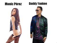 Monic Pérez.Daddy Yankee