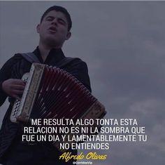 13 Mejores Imágenes De Alfredito Olivas En 2017 Lyrics Songs Y Vip