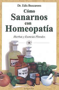 """Cómo sanarnos con homeopatía de Dr. edis Buscarons editado por Longseller.La homeopatía pone en práctica la """"ley de la similitud"""" que afirma que lo que provoca laenfermedad en un sujeto sano, puede curar, con dosis infinitesimales, un estado enfermo parecido.La finalidad de esta medicina es restablecer el equilibrio corporal del paciente, revitalizando su energía y combatiendo la enfermedad con eficacia."""