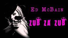 ED MCBAIN. ZUB ZA ZUB (87. REVÍR). AUDIOKNIHA Ed Mcbain, Video Film, Darth Vader, Youtube, Movies, Movie Posters, Fictional Characters, 2016 Movies, Film Poster