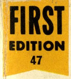'First Edition 47'...K