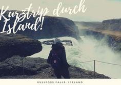 Kurztrip durch Island – 4 Tage im Land der Geysire!