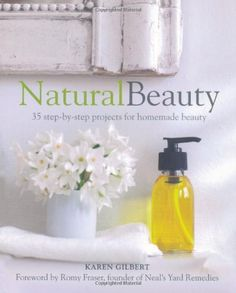 Natural Beauty: 35 step-by-step projects for homemade beauty, http://www.amazon.com/dp/1782490353/ref=cm_sw_r_pi_awdm_0fTrvb0C1J23N