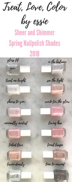 Spring Nail Polish Shades 2018 - Sheer and Shimmer Essie Treat Love Color Shades on Pinteresting Plans