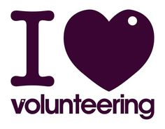 Everyone should volunteer at some time or another - it changes them and helps the world.