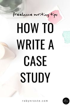 The question of how to write a case study is a great one. But maybe you're wondering what a case study is and why you should care about it. I get that. Online Writing Jobs, Freelance Writing Jobs, Writing Process, Writing Tips, Make Money Writing, Copywriting, Study Tips, Writing Inspiration, Case Study