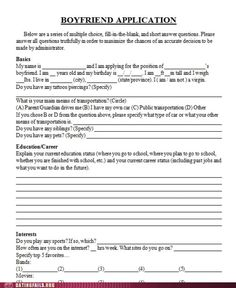 Boyfriend application. Yes! Now all I have to do it pass this out on campus and I'll be married before a fortnight passes!