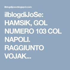 ilblogdiJoSe: HAMSIK, GOL NUMERO 103 COL NAPOLI. RAGGIUNTO VOJAK...