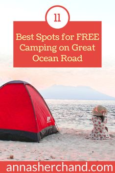 11 best spots for free camping on Great Ocean Road - Anna Sherchand Camping With Kids, Camping Ideas, Travel Deals, Travel Tips, Australia Travel Guide, Hidden Beach, New Zealand Travel, Short Trip, Honeymoon Destinations
