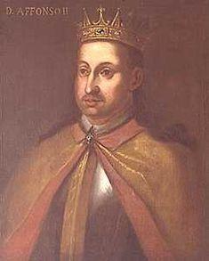Rei de Portugal D. AFONSO II, o Gordo ou o Gafo, por se julgar, na época, que sofria de lepra - (1185-1223). Reinado atribulado.