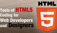 10+ Must Have HTML5 Tools For Web Developers to Save Their Time | Best PSD to HTML