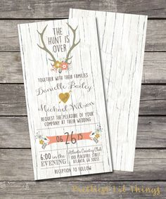 The Hunt Is Over Wedding Invitation Birthday Party Baby or Bridal Shower Digital File Wood Background Rustic Folk Floral Rustic Shabby Chic wood invitation shower birthday girl boy bridal antique Country Flowers Pink Blue vintage PrettiestLilThings 15.00 USD