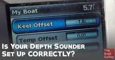 Don't assume your instruments — particularly the depth sounder — are set up correctly. Ours weren't and it took us a while to realize it.