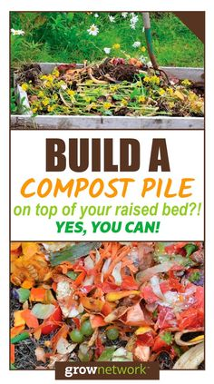 How and why to build a compost pile on top of your raised garden bed! | The Grow Network