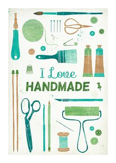 Print 'I love handmade'