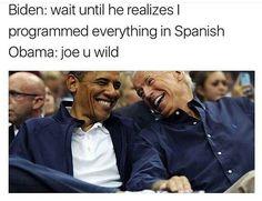 #repost #brocode #PresidentObama #VP #JoeBiden #joebidenMemes #omg #hilarious #lmao #programEverythingInSpanish #leavingtheWhitehouse #nochill #savage