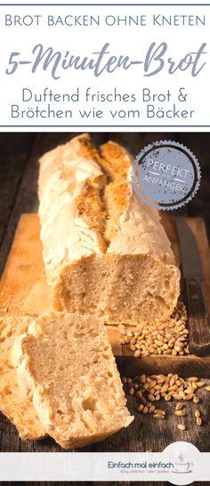 Brot backen kann ganz einfach und schnell gehen - mit nur fünf Minuten Aufwand am Tag zauberst Du aus diesem Brot Rezept auch mit Dinkel oder Vollkorn ein lockeres Brot ohne Kneten. Perfekt für Anfänger, denn der Kühlschrankteig zum Brotbacken eignet sich auch für Pizza oder Brötchen. #brot #brotbacken #schnelleküche #Rezepte #pizza #brötchen #backen