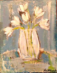"""Tulips in Bloom""--16x20 Acrylic on Canvas by TheFrenchPalette (SOLD) I French Palette Art by Sherrill French"