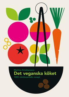 Bo Lundberg on Behance Simple Illustration, Graphic Design Illustration, Cookbook Cover Design, Vegan Books, Food Graphic Design, Food Design, Wallpaper Magazine, Vintage Cookbooks, Food Illustrations