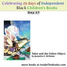 Day 27 of 29 Celebrating Black Children's Books Talee and the Fallen Object by Jacquitta A. McManus