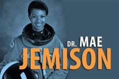 As the first African-American woman in space, Dr. Mae Jemison helped make advances for African-American woman in all aeronautical and space-related careers.