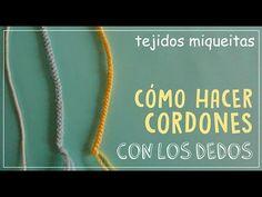 Cómo tejer cordones en lana - YouTube
