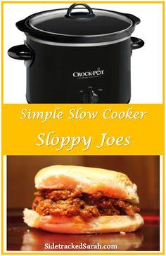 Simple Slow Cooker Sloppy Joes @ http://www.sidetrackedsarah.com/2012/07/simple-slow-cooker-sloppy-joes/