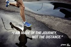 I am made of the journey, not the distance. #betteryourbest