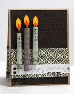 Birthday card with 'money candles'! I like...