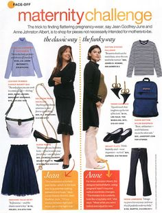 """""""The trick to finding flattering pregnancy-wear, say Jean Godfrey-June and Anne Johnston Albert, is to shop for pieces not necessarily intended for mothers-to-be."""""""