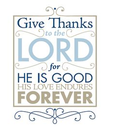 $15 Give Thanks to the Lord // Matted Print // 8x10 by MakeHimknown