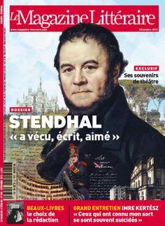 """Stendhal """"a vécu, écrit, aimé"""""""