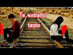 VIDEO MENSAJE DE AMOR ❤ TE EXTRAÑO ♥ ME HACES FALTA