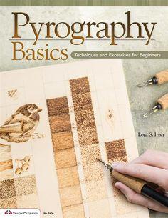 Pyrography Basics by Lora S Irish