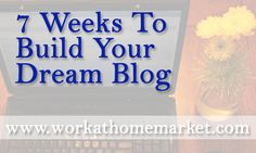 Building your blog from the ground up! #blogging #workathome