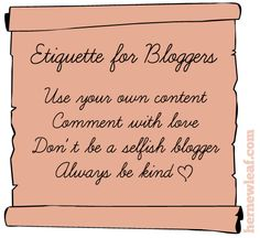 Etiquette guidelines for bloggers via Her New Leaf