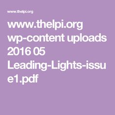 www.thelpi.org wp-content uploads 2016 05 Leading-Lights-issue1.pdf