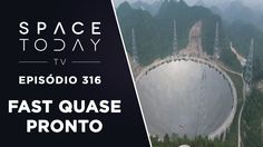 FAST Quase Pronto - Space Today TV Ep.316