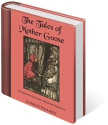 The Tales of Mother Goose, Bilingual Edition: English-French, Illustrated Mother Goose, English, French, Reading, Store, Illustration, Books, Libros, French People