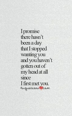 Took the words right out of my mouth. wanting you, is something that can and will never stop. Being with you is the most amazing and magical thing that has ever and will ever happen to me. I love you so very very much Love Quotes For Her, Good Life Quotes, Great Quotes, Quotes To Live By, Inspirational Quotes, Forever Love Quotes, Forever In Love, Love Quotes For Marriage, Love For Her