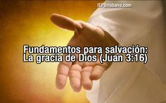 Fundamentos+para+Salvación:+La+Gracia+de+Dios