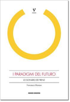 I Paradigmi del Futuro | Future Concept Lab