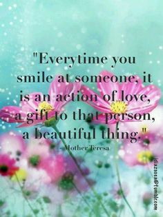 Every time you smile at someone...