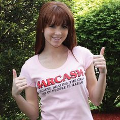 SARCASM. BECAUSE BEATING THE CRAP OUT OF PEOPLE IS ILLEGAL T-SHIRT