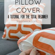 How to Make a Zippered Pillow Cover (a tutorial for the total beginner)