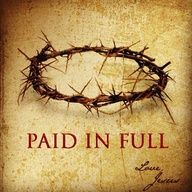 Jesus Paid it ALL... ALL to Him I owe